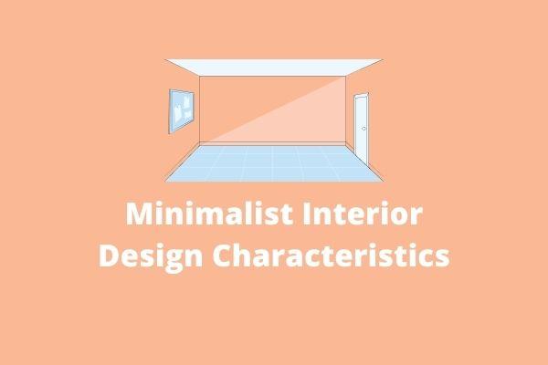 minimalist interior design characteristics