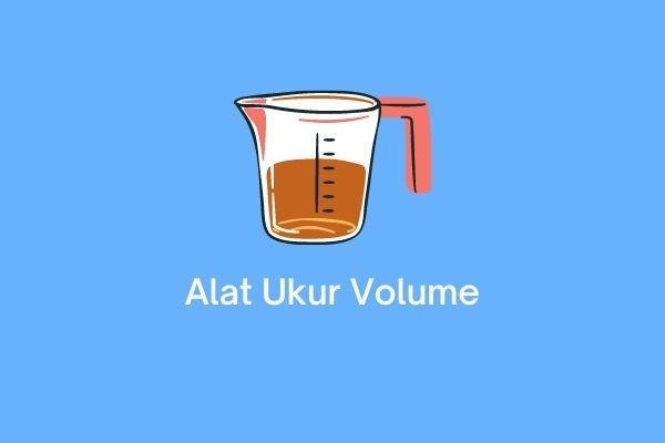 alat ukur volume